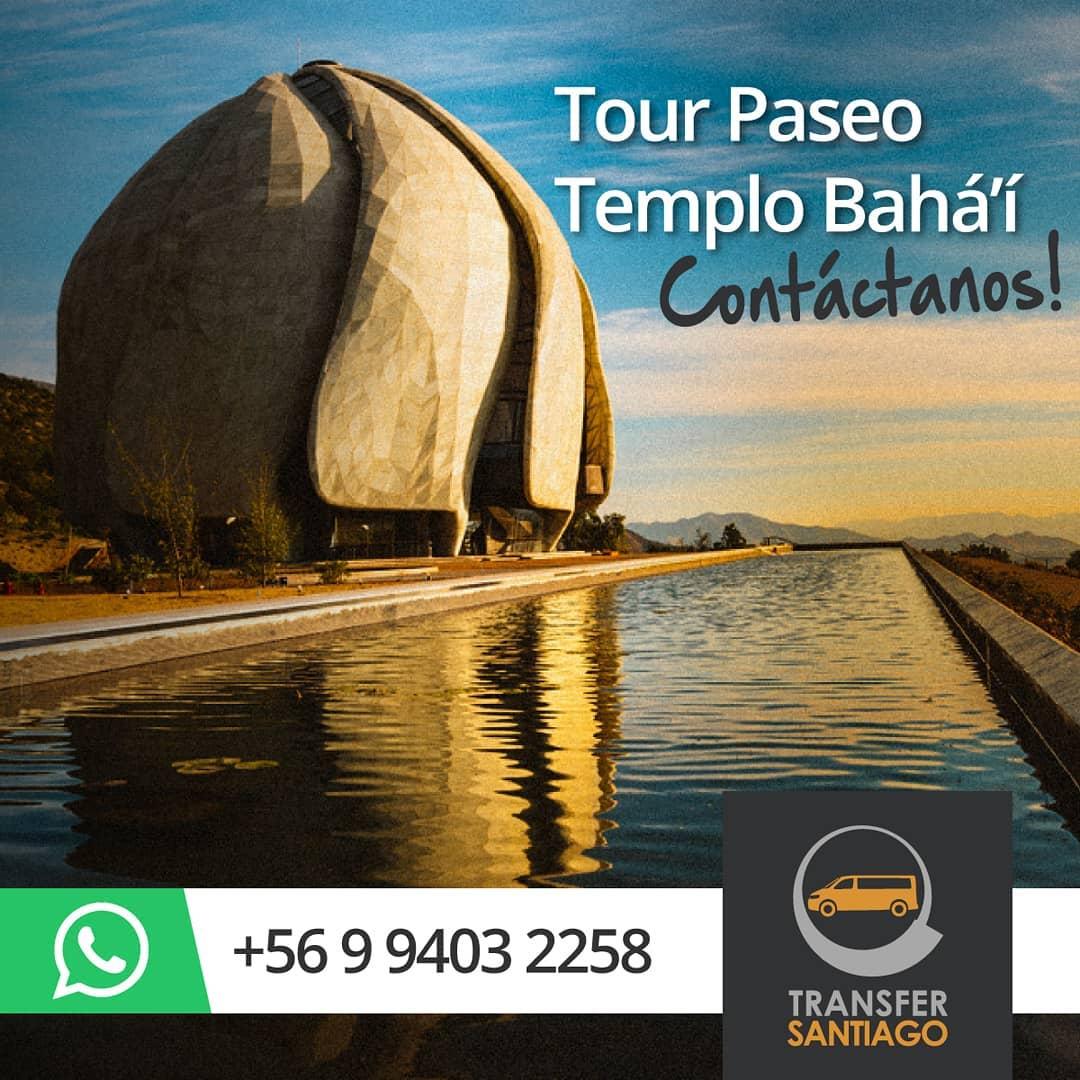 Transfer Santiago - Tour Temple Bahai Santiago